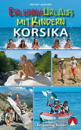 Erlebnisurlaub mit Kindern - Korsika