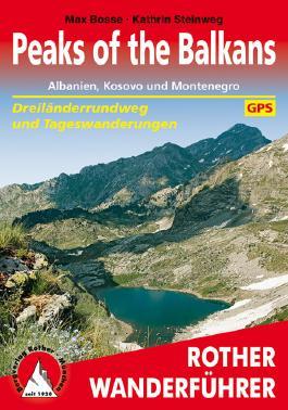 Peaks of the Balkans. Albanien, Kosovo und Montenegro.