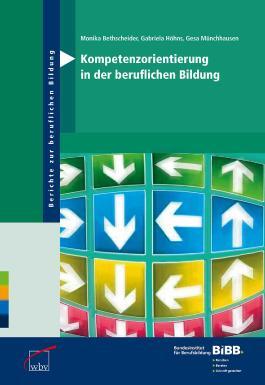 Kompetenzorientierung in der beruflichen Bildung