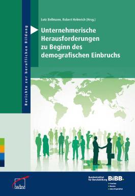 Unternehmerische Herausforderungen zu Beginn des demografischen Einbruchs