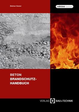 Beton Brandschutz-Handbuch