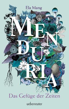 Menduria - Das Gefüge der Zeiten