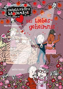 Das Liebesgeheimnis: Detektivbüro LasseMaja