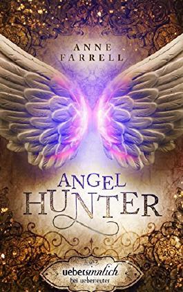 Angel Hunter (uebersinnlich 3)