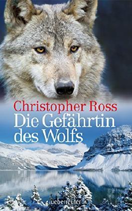 Die Gefährtin des Wolfs (German Edition)