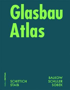 Glasbau Atlas