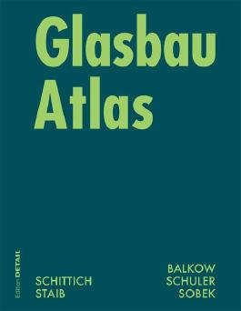 Glasbau Atlas