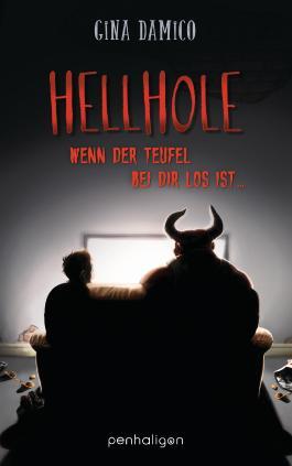 Hellhole - Wenn der Teufel bei dir los ist …