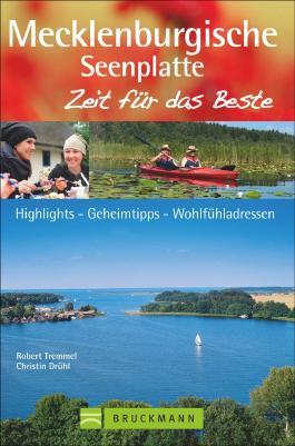 Mecklenburgische Seenplatte – Zeit für das Beste