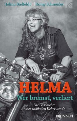 Helma - wer bremst, verliert