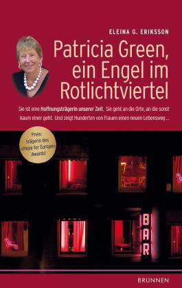 Patricia Green, ein Engel im Rotlichtviertel