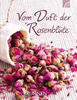 Vom Duft der Rosenblüte