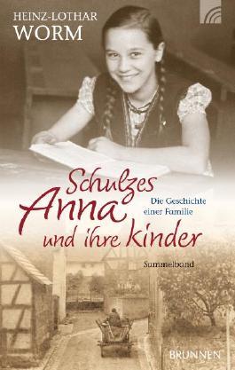 Schulzes Anna und ihre Kinder