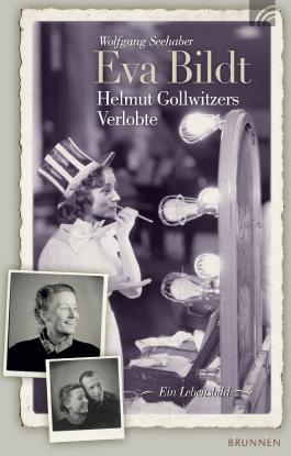 Eva Bildt - Helmut Gollwitzers Verlobte