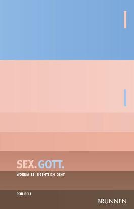 Sex. Gott.