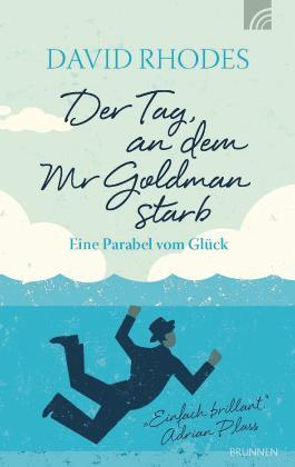 Der Tag, an dem Mr Goldman starb