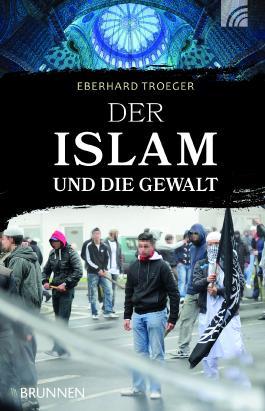 Der Islam und die Gewalt