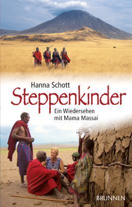 Steppenkinder: Ein Wiedersehen mit Mama Massai