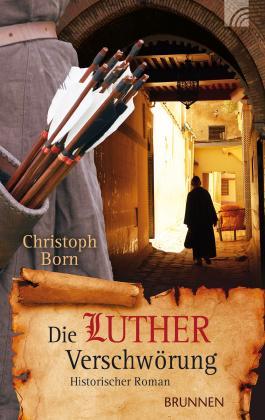 Die Lutherverschwörung: Historischer Roman