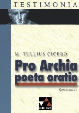 Pro Archia Poeta Oratio - Kommentar