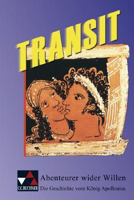 Transit. Kurze lateinische Texte zur Festigung der sprachlichen Kenntnisse und zur Einführung in die Texterschliessung / Abenteuer wider Willen