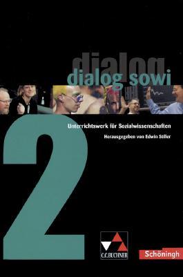 Dialog SoWi. Unterrichtswerk für Sozialwissenschaften