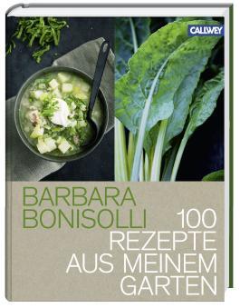100 Rezepte aus meinem Garten