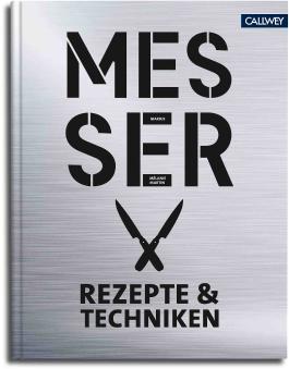 Messer - Rezepte & Techniken