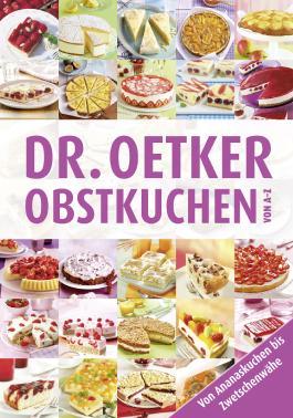 Dr. Oetker Obstkuchen von A-Z