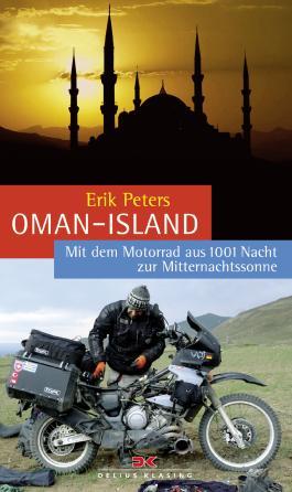 Oman-Island: Mit dem Motorrad aus 1001 Nacht zur Mitternachtssonne