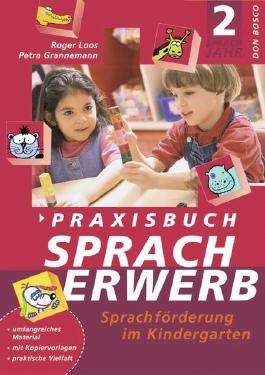 Praxisbuch Spracherwerb 2