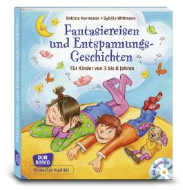 Fantasiereisen und Entspannungsgeschichten, m. Audio-CD