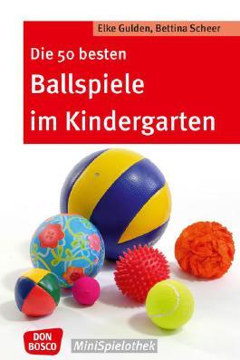 Die 50 besten Ballspiele im Kindergarten
