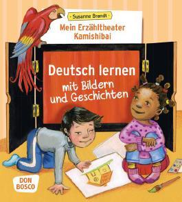 Mein Erzähltheater Kamishibai: Deutsch lernen mit Bildern und Geschichten: Unser Erzähltheater Kamishibai (Das Praxis- und Methodenbuch zum Erzähltheater)