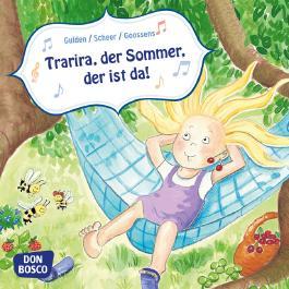 Trarira, der Sommer, der ist da! Mini-Bilderbuch