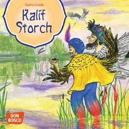 Kalif Storch. Mini-Bilderbuch