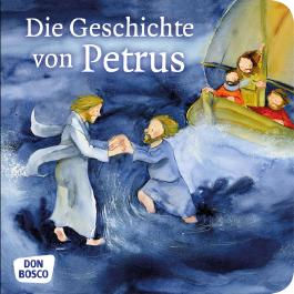 Die Geschichte von Petrus. Mini-Bilderbuch