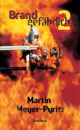 Brandgefährlich 2