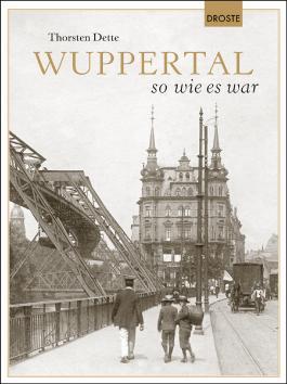 Wuppertal so wie es war