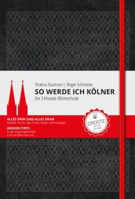So werde ich Kölner