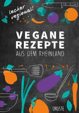 Vegane Rezepte aus dem Rheinland