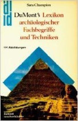 DuMonts Lexikon archäologischer Fachbegriffe und Techniken