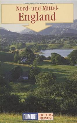 DuMont Richtig Reisen Nord-und Mittel-England