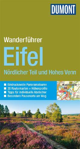 DuMont Wanderführer Eifel Nördlicher Teil und Hohes Venn