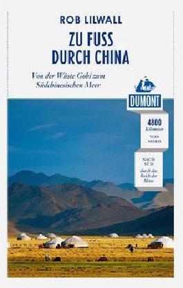 Zu Fuß durch China (DuMont Reiseabenteuer)