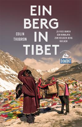 Ein Berg in Tibet (DuMont Reiseabenteuer)