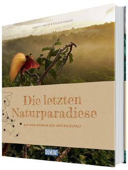 Die letzten Naturparadiese (DuMont Bildband)