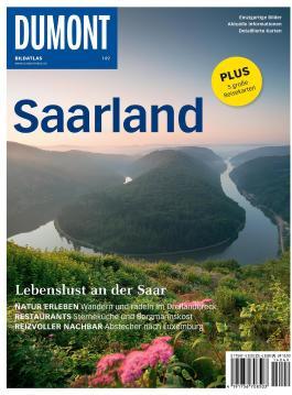 DuMont BILDATLAS Saarland: Lebenslust an der Saar (DuMont BILDATLAS E-Book)
