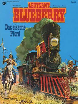 Blueberry 07 Das Eiserne Pferd
