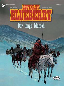 Blueberry 22 Der lange Marsch
